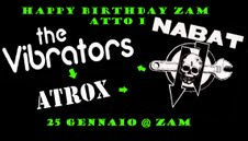 25 Gennaio – Happy Birthday ZAM! Nabat, the Vibrators, Atrox