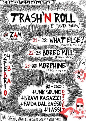 Venerdì 24/2 dalle 21 alle 4 @ Zam: Trash'n Roll!! Musica live 21- 24 // Djset 24 – 4 !!