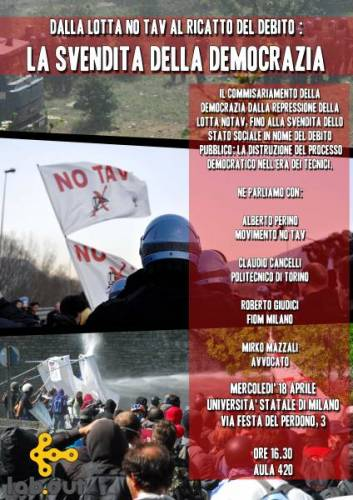 Mercoledì 18 Aprile 2012 h.16.30 – DALLA LOTTA NO TAV AL RICATTO DEL DEBITO:LA SVENDITA DELLA DEMOCRAZIA @ UNIMI