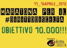 11-14 aprile – Maratona firme per il #dirittodiscelta: obiettivo 10.000!