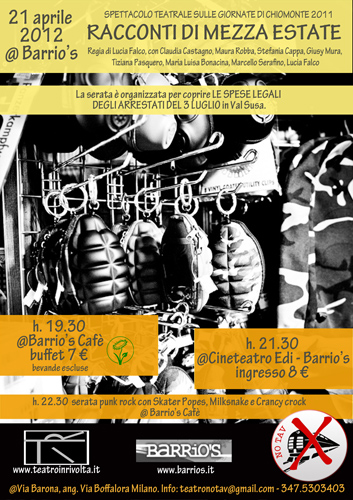 Sabato 21 Aprile dalle 19.30 – Racconti di mezza estate: spettacolo teatrale sulla lotta No Tav di Luglio 2011 @ Barrio's