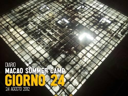 MACAO: DIARIO SUMMER CAMP – Giorno 24