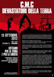 LOTTIAMO PER LA TERRA E PER LA LIBERTA' – No CmC – Sabato 13 ottobre, Ravenna!