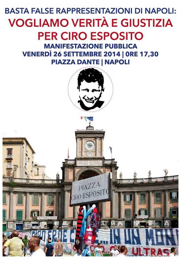 Basta false rappresentazioni di Napoli:  vogliamo verità e giustizia  per Ciro Esposito