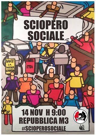 Sciopero Sociale 14N – Pre-concentramento delle scuole di Milano-Est, ore 9 @ Repubblica M3
