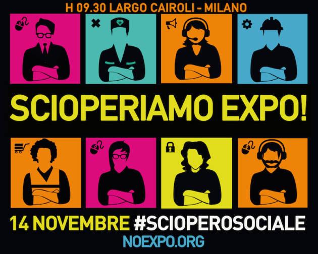 #ScioperiamoExpo – Anche a Milano incrociamo le braccia, incrociamo le lotte