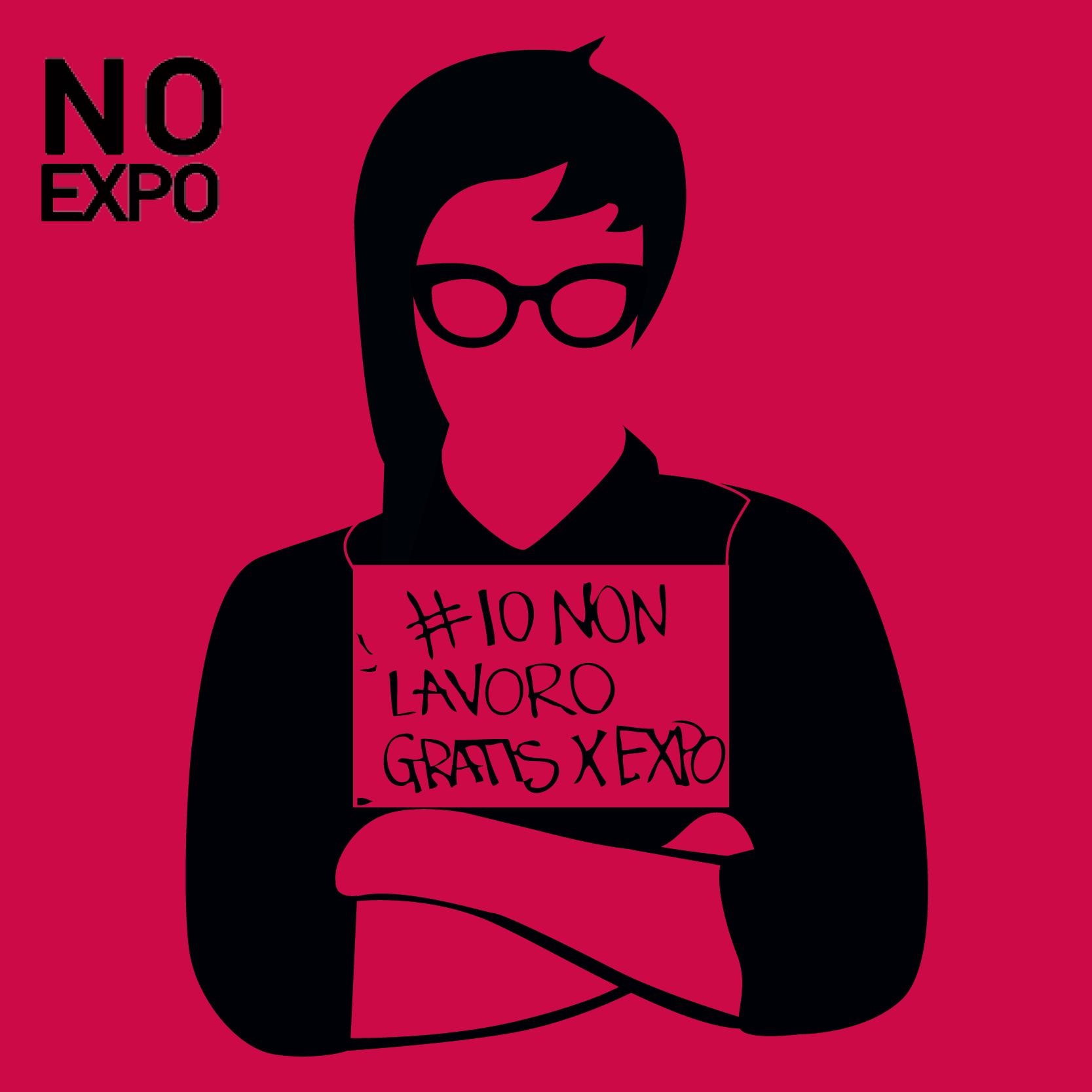 Io non lavoro gratis per Expo – la campagna