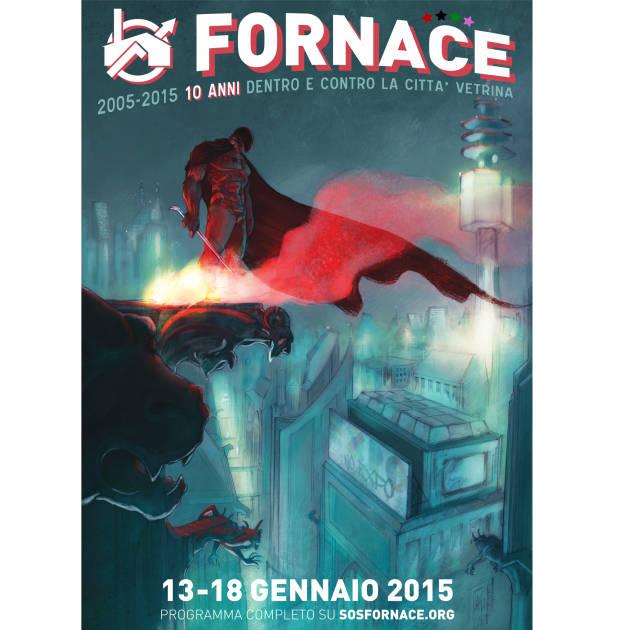 [DallaRete] 2005-2015: 10 anni di Sos Fornace #10Fornace