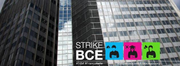 Follow the strikers: contro l'austerity, strike BCE!