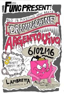 Drammachine (Musteeno & Blo/b & Apoc) + Argentovivo + Guests live @Csoa Lambretta powered by Func @ Csoa Lambretta