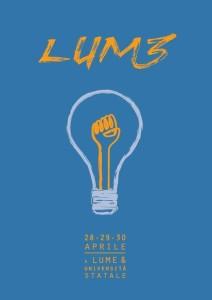LUM3 - Festival delle Culture Indipendenti @ LUMe - Laboratorio Universitario Metropolitano
