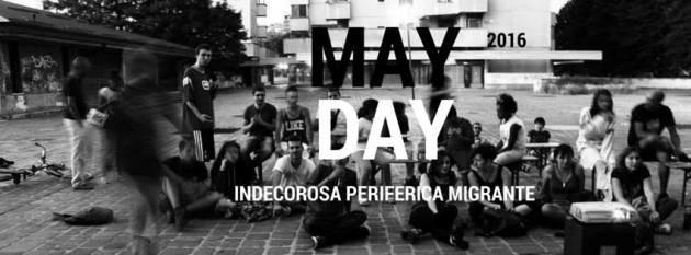 MayDay 2016 – Spezzone indecoroso, periferico, migrante