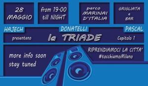 Hajech, Donatelli e Pascal presentano...La Triade_capitolo 1 @ Milano