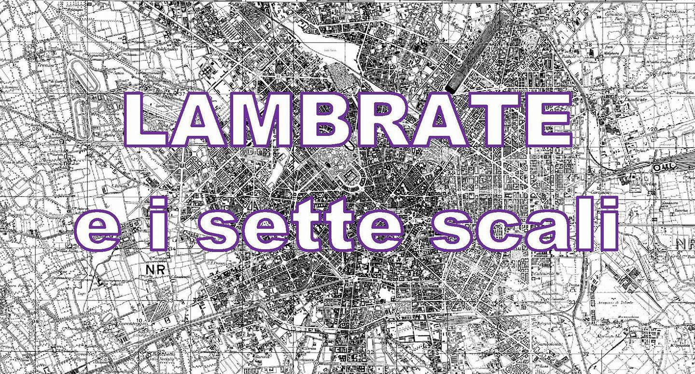 Milano – Questione scali ferroviari – Un'intervista a Progetto Lambrate
