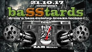 21.10 BaSStards_Circuit Gang feat. Fork in the Soup @ ZAM