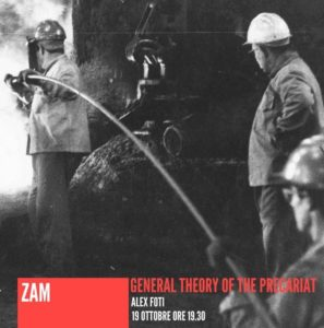 General theory of the precariat_Alex Foti_Zam @ ZAM