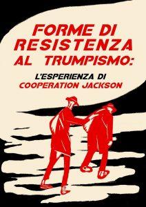 Forme di Resistenza al Trumpismo: Cooperation Jackson @ Università Statale