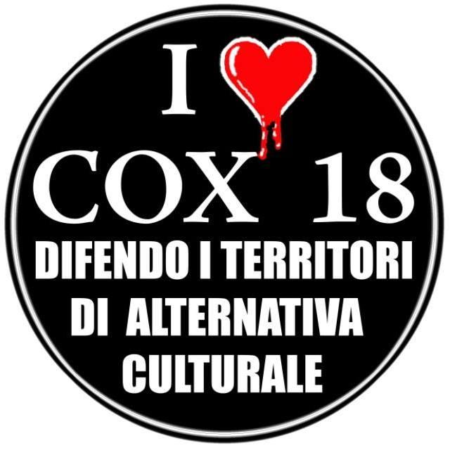 Cox18 – Qui siamo e qui restiamo (da cox18.noblogs.org)