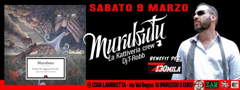 Murubutu + La Kattiveria e Dj T-Robb live @ Lambretta – 9 Marzo 2018