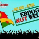 Milano non vuole Erdogan. Al fianco di Efrin. Presidio lun 5/02