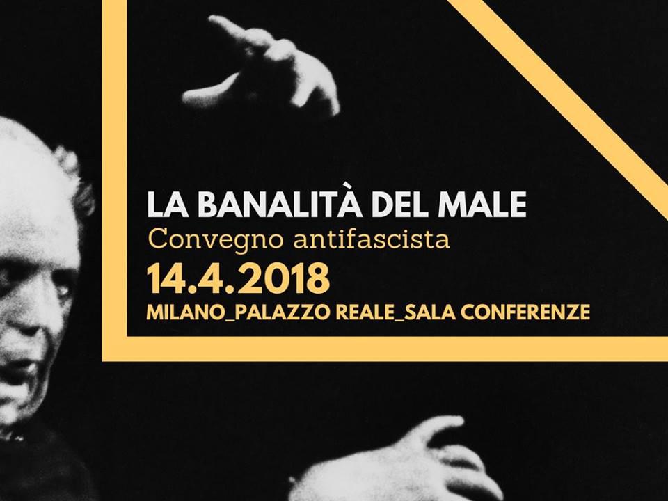 Convegno Antifascista – La banalità del male