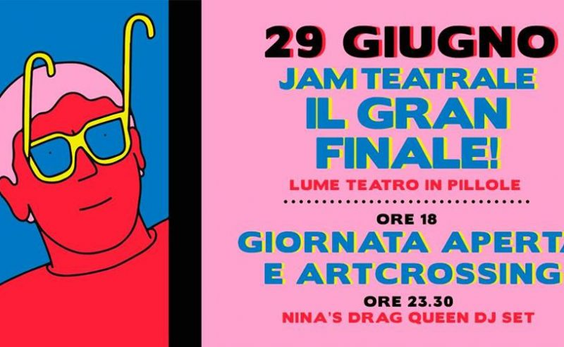 Jam Teatrale // ArtCrossing // DJSet – 29 Giugno @ LUMe