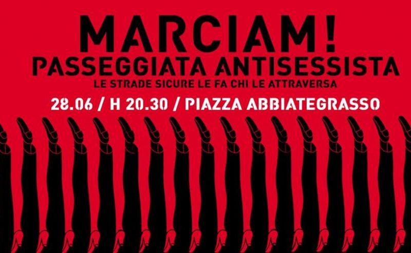Marciàm – Passeggiata antisessista – 28 Giugno @ Piazza Abbiategrasso