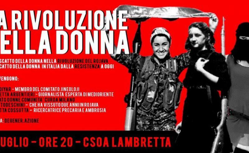 La Rivoluzione della donna – Rojava e Resistenza italiana – 5 Luglio @ Lambretta