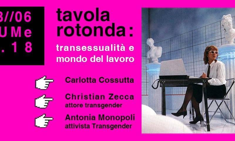 Tavola Rotonda: Transessualità e mondo del lavoro – 18 Giugno @ LUMe