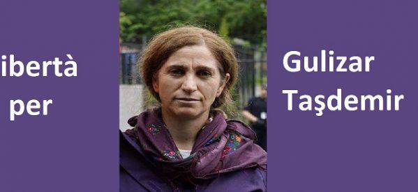Stop alle estradizioni politiche! Libertà per Gulizar Tasdemir