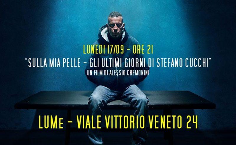 """Proiezione """"Sulla Mia Pelle"""" – 17 Settembre @ LUMe"""