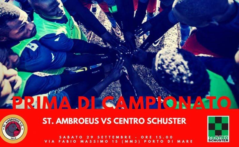St. Ambroeus vs Schuster – Prima di Campionato – 29 Settembre @ Via Fabio Massimo 15