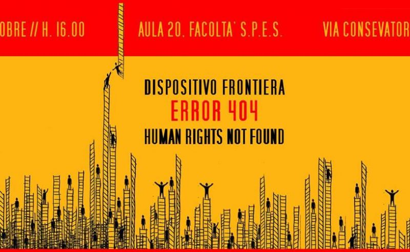 Dispostivo Frontiera. Error 404: Human Rights not found – 11 Ottobre @ Scienze Politiche