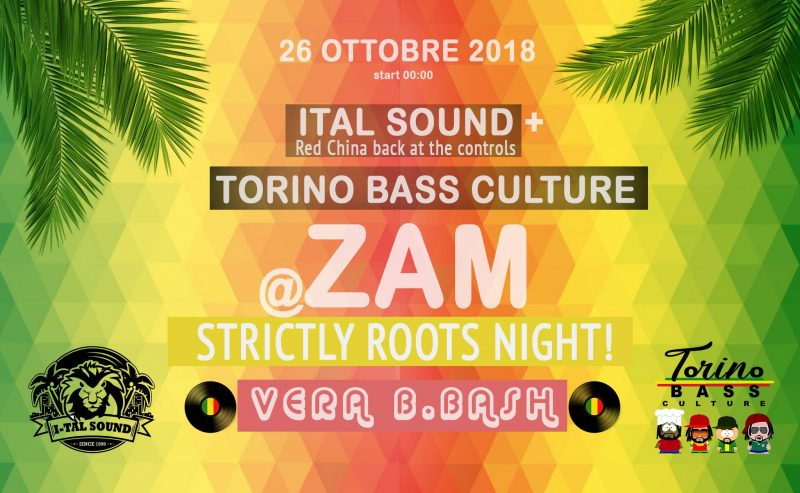 Reggae Party feat. I-Tal Sound & Torino Bass Culture at ZAM – 26 Ottobre