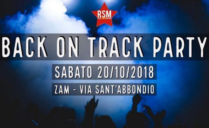 Back On Track Party – 20 Ottobre @ ZAM
