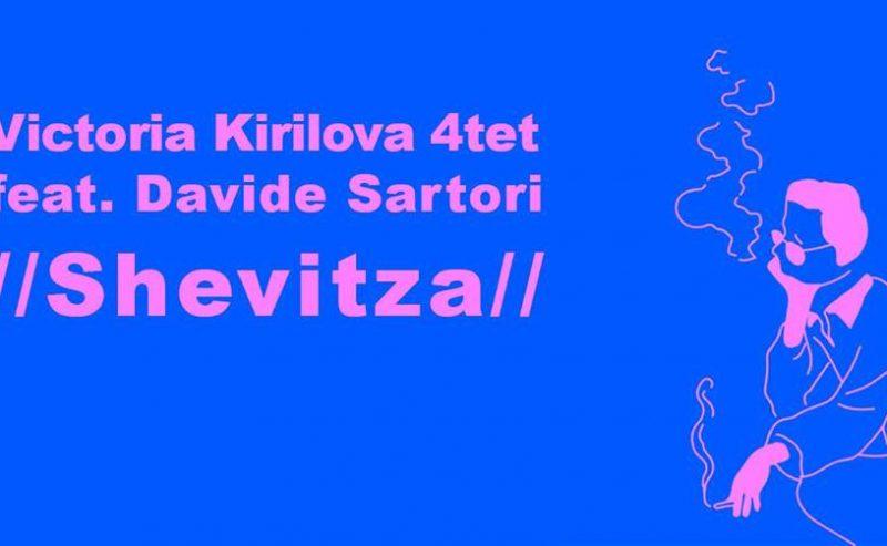 Victoria Kirilova 4tet feat. Davide Sartori //Shevitza// – 7 Novembre @ LUMe