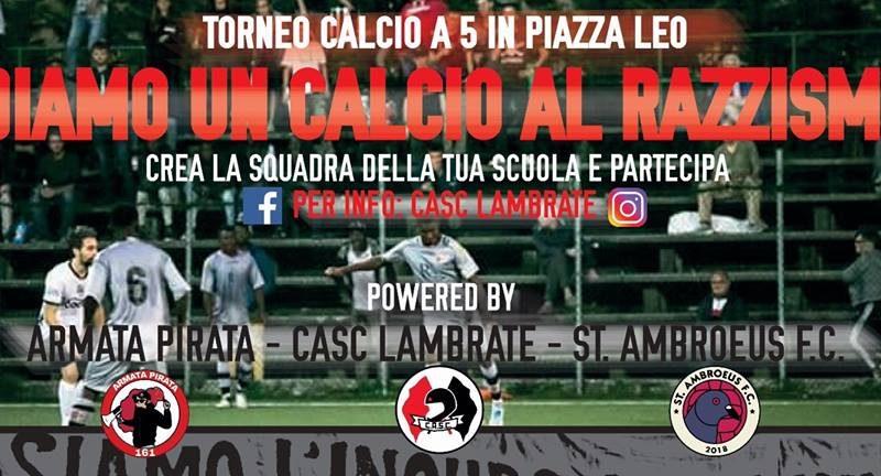 """6/11 """"Diamo un calcio al razzismo"""" Vol.1 – 6 Novembre @ Piazza Leonardo Da Vinci"""