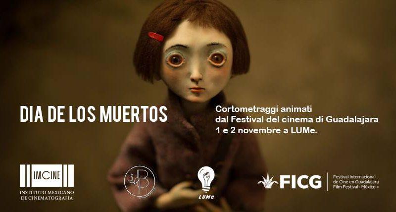 Dia de los muertos / proiezione cortometraggi animati – 2 Novembre @ LUMe