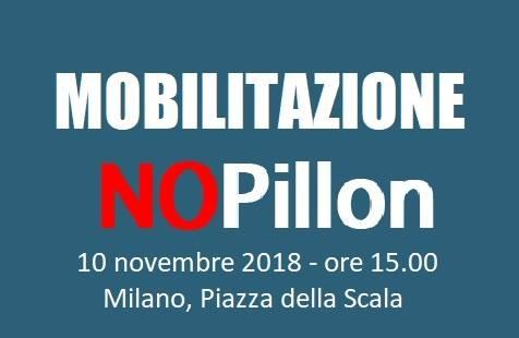 Mobilitazione NOPillon – 10 Novembre @ Piazza della Scala
