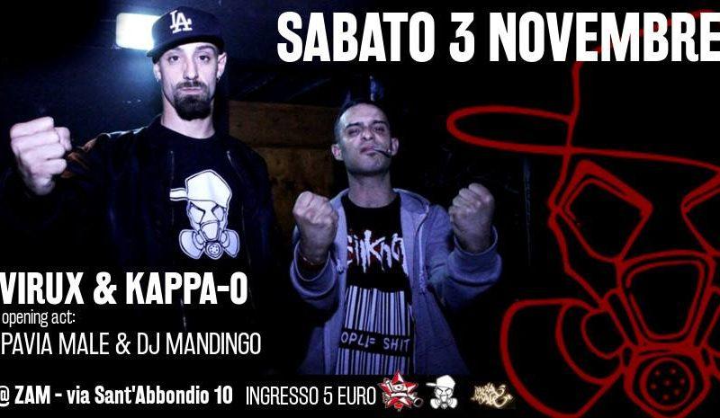 3/11 Virux & Kappa-O + PaviaMale e RapCavernaPosse – 3 Novembre @ ZAM
