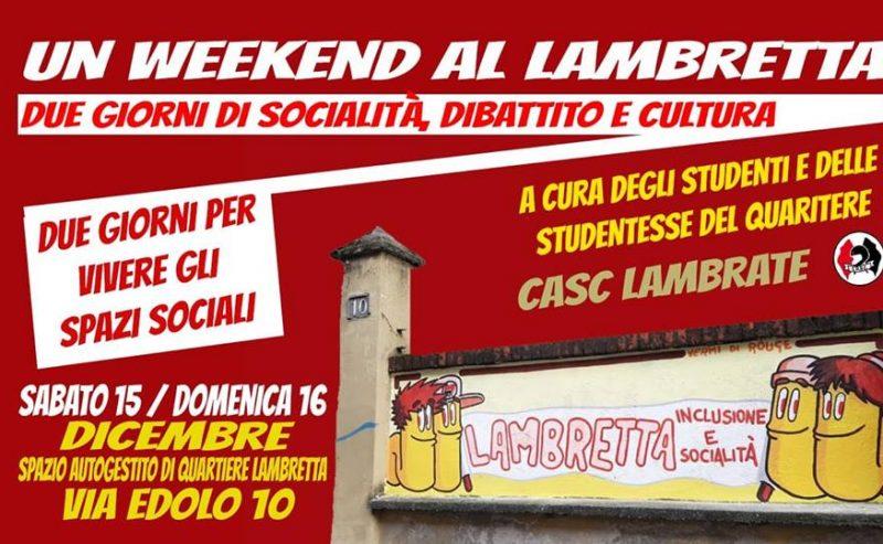 Un weekend al Lambretta – 15/16 dicembre @ via Edolo 10