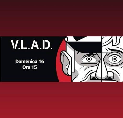 Presentazione VLAD – 16 dicembre @ Lambretta