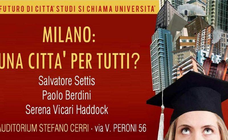 Milano: una città per tutti? – 28 febbraio @ Aula Levi ex-Isu, Valvassori Peroni 21