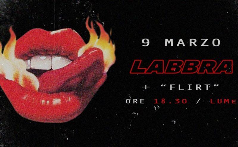 Labbra e Flirt // LUMe Teatro – 9 marzo