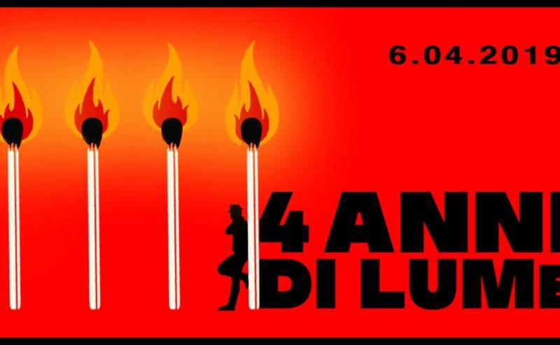 4 anni di LUMe, 4 anni di resistenza culturale e politica!