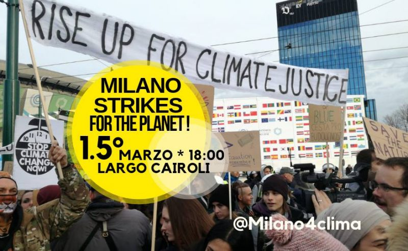 Milano Strikes for the Planet! – Sciopero per il Clima – 15 marzo @ largo Cairoli