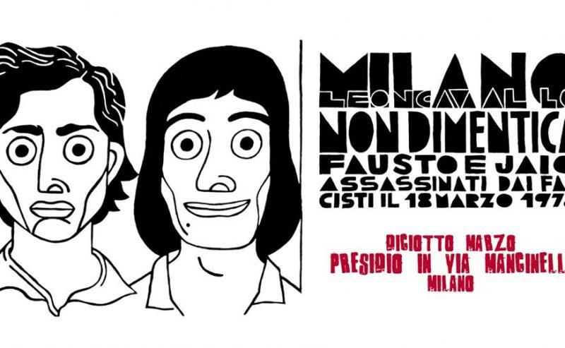 Milano non dimentica Fausto e Jaio assassinati dai fascisti – 18 marzo