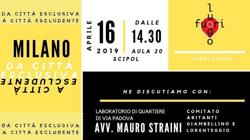 Milano : da città esclusiva a città escludente – 16 aprile @ Scienze Politiche