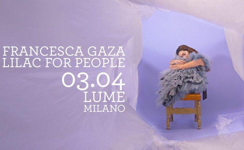 Francesca Gaza live a LUMe – Milano – 3 aprile