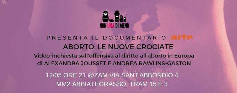 """Proiezione """"aborto: le nuove crociate"""" @ ZAM – 12/05"""